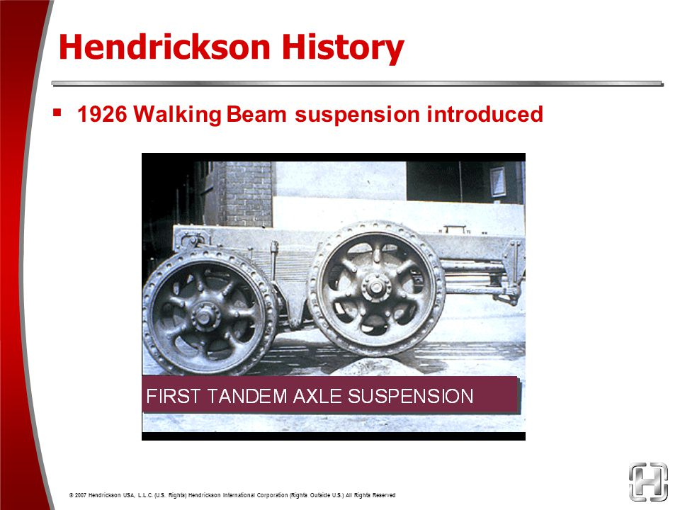 Hendrickson History 1926 Walking Beam suspension introduced