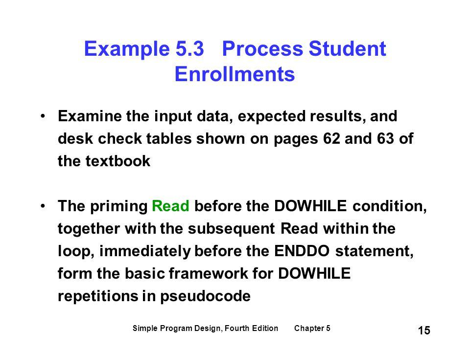 Example 5.3 Process Student Enrollments
