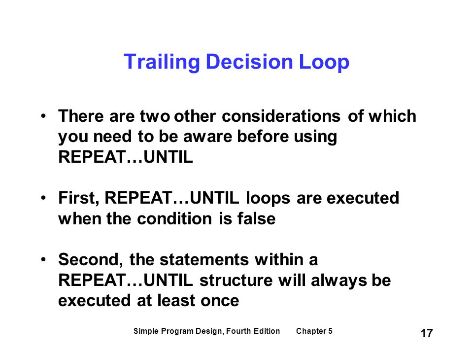 Trailing Decision Loop