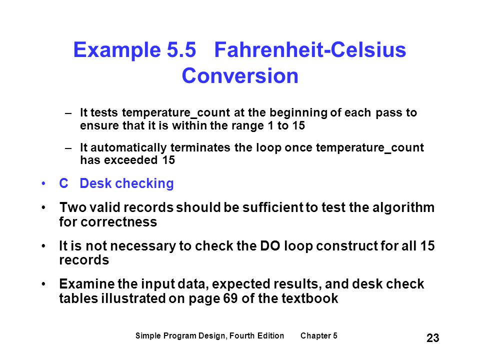 Example 5.5 Fahrenheit-Celsius Conversion