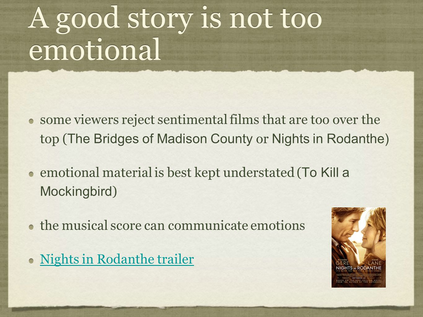 A good story is not too emotional