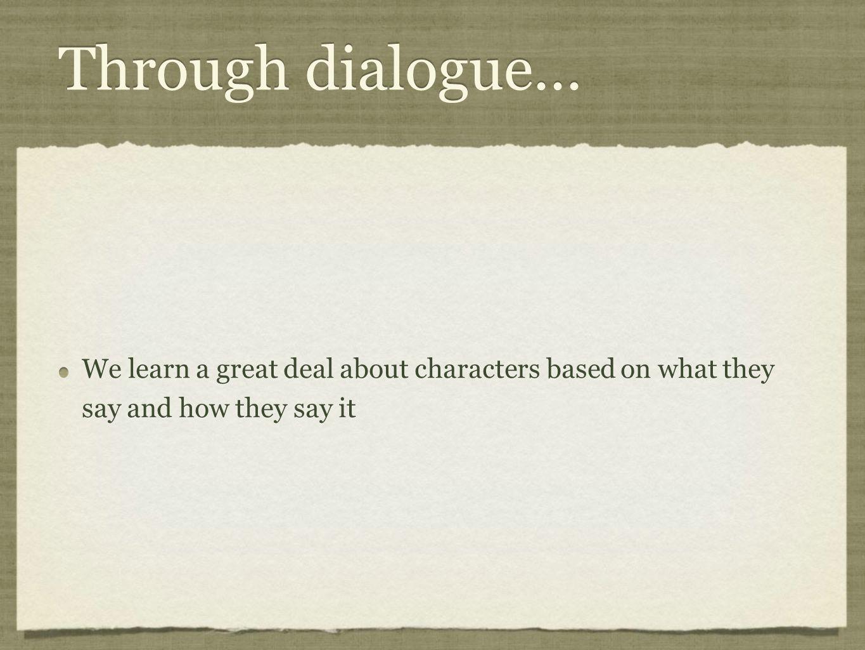 Through dialogue...