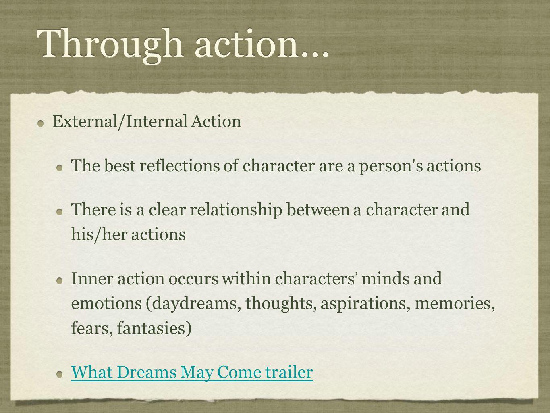 Through action... External/Internal Action