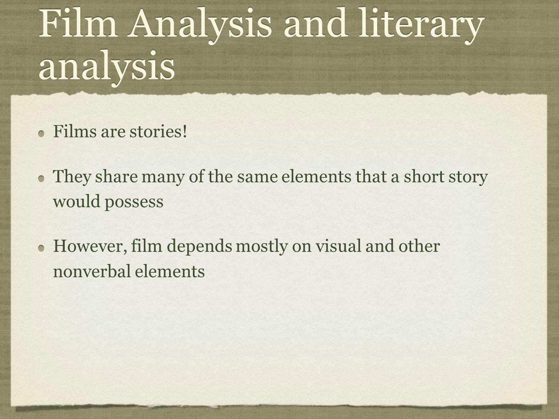 Film Analysis and literary analysis