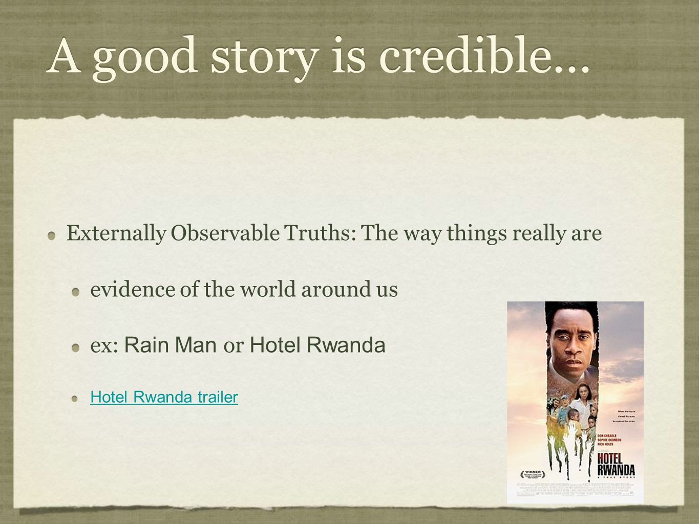 A good story is credible...