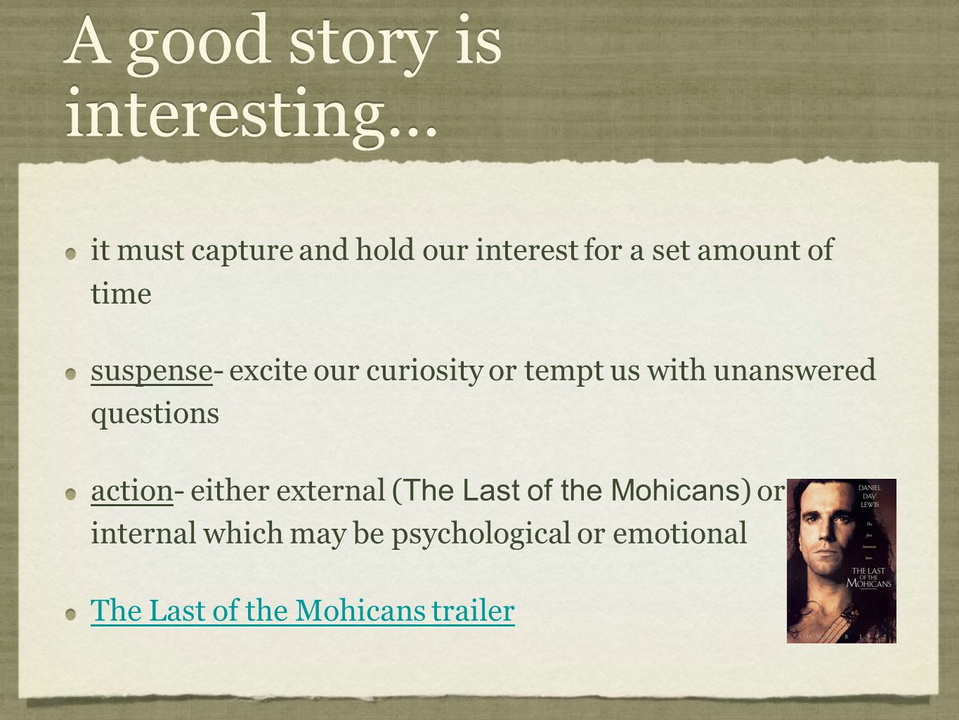 A good story is interesting...