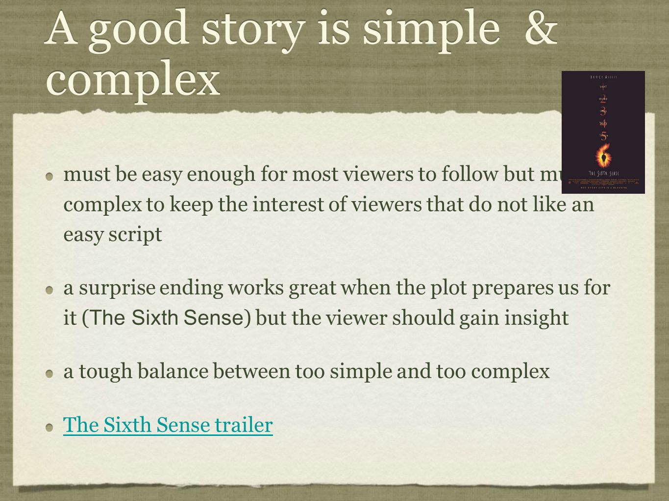 A good story is simple & complex