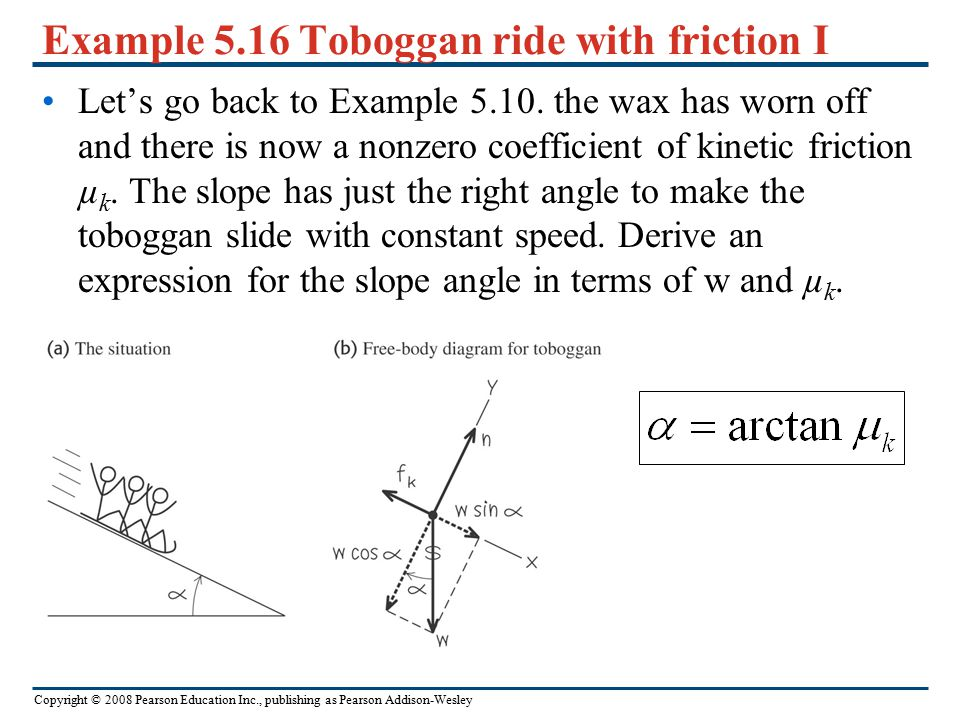 Example 5.16 Toboggan ride with friction I