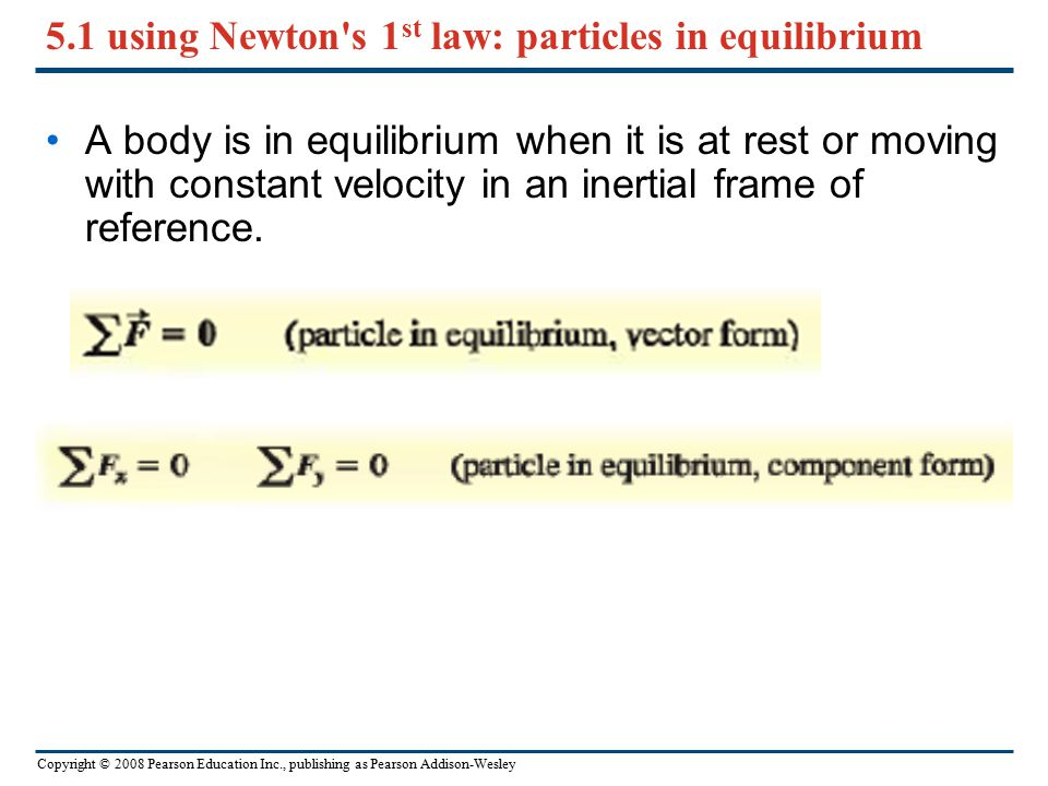 5.1 using Newton s 1st law: particles in equilibrium