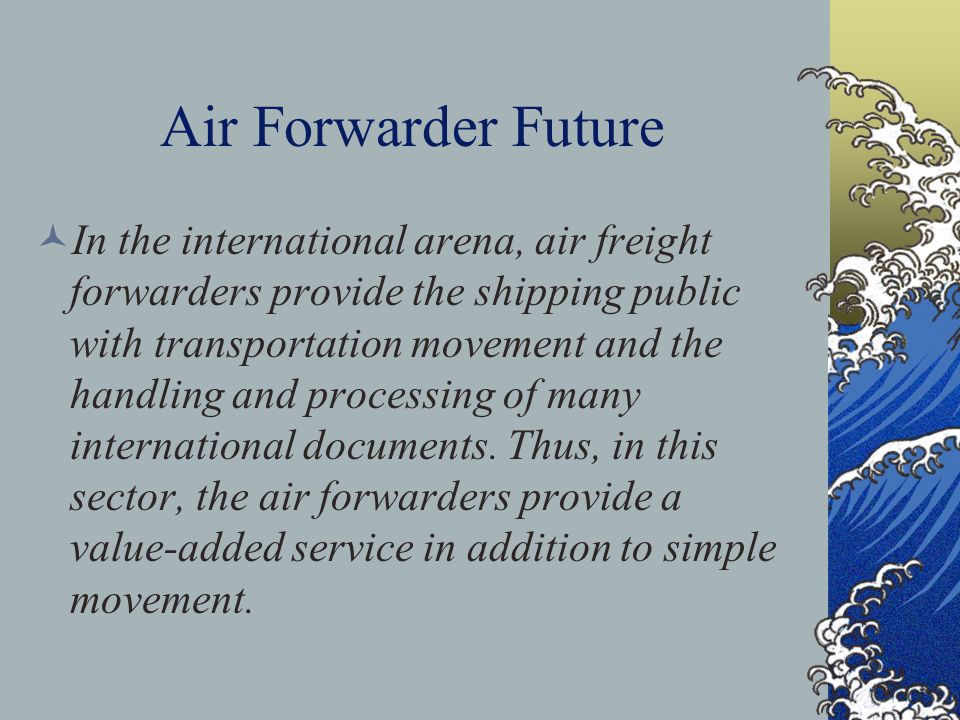 Air Forwarder Future