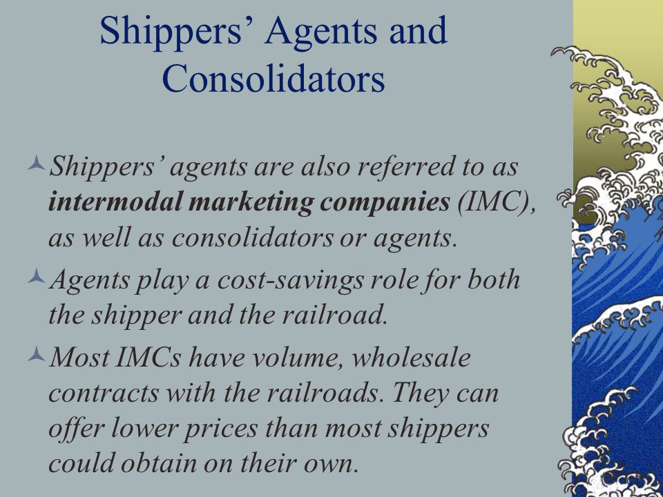 Shippers' Agents and Consolidators