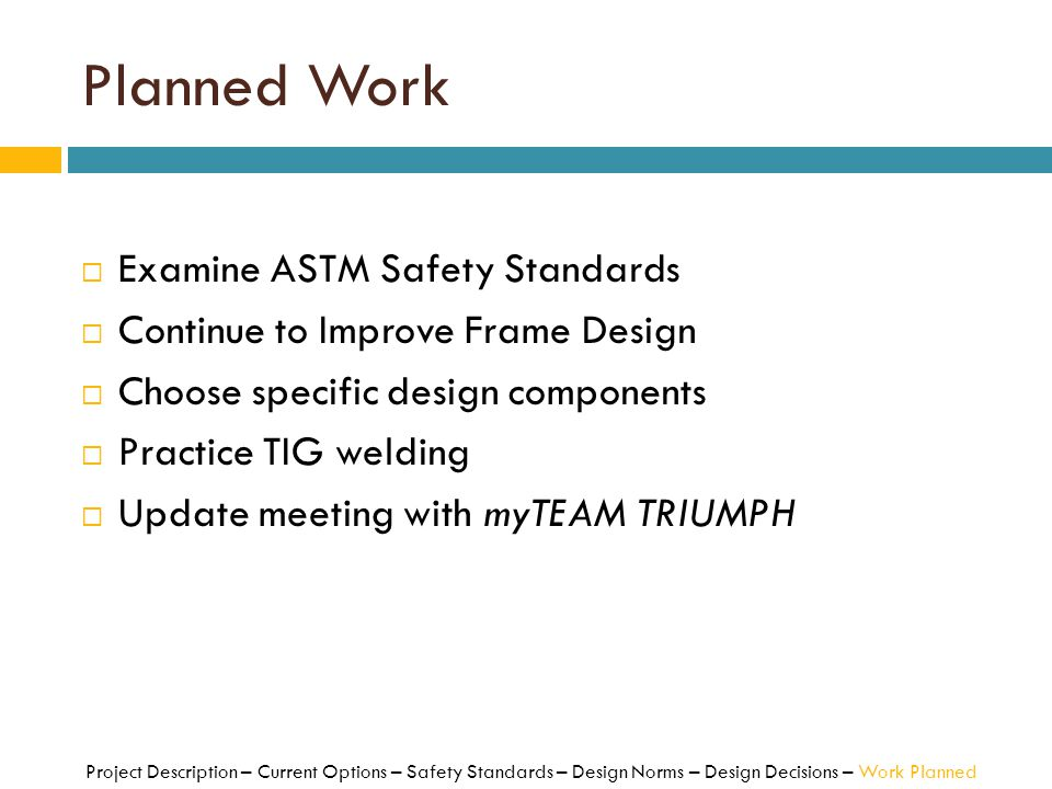Planned Work Examine ASTM Safety Standards