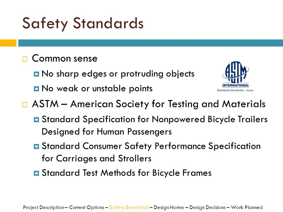 Safety Standards Common sense