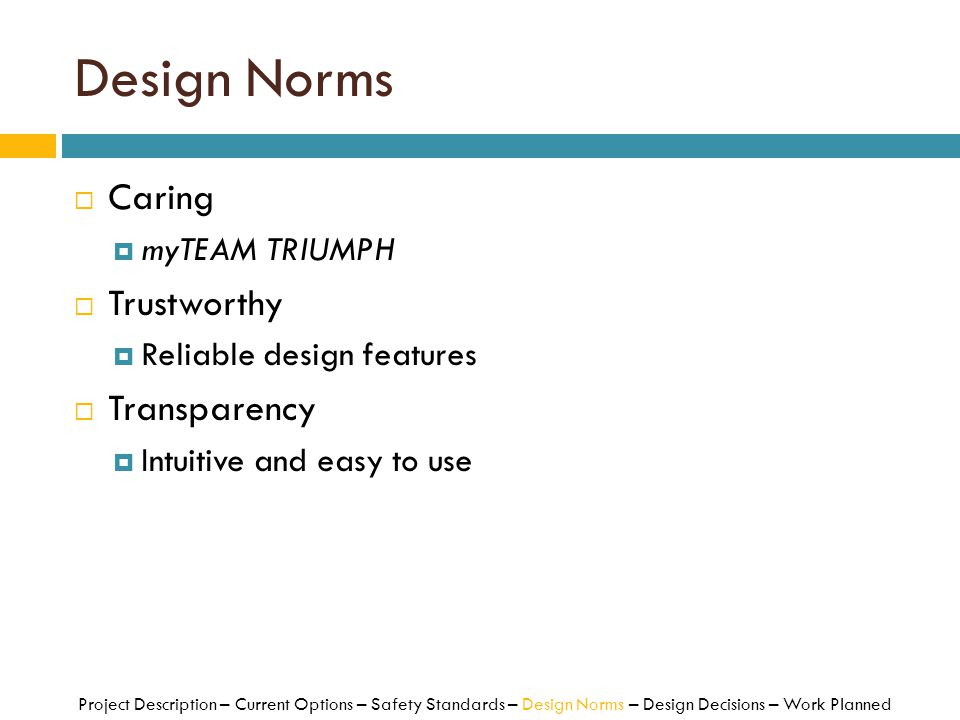Design Norms Caring Trustworthy Transparency myTEAM TRIUMPH