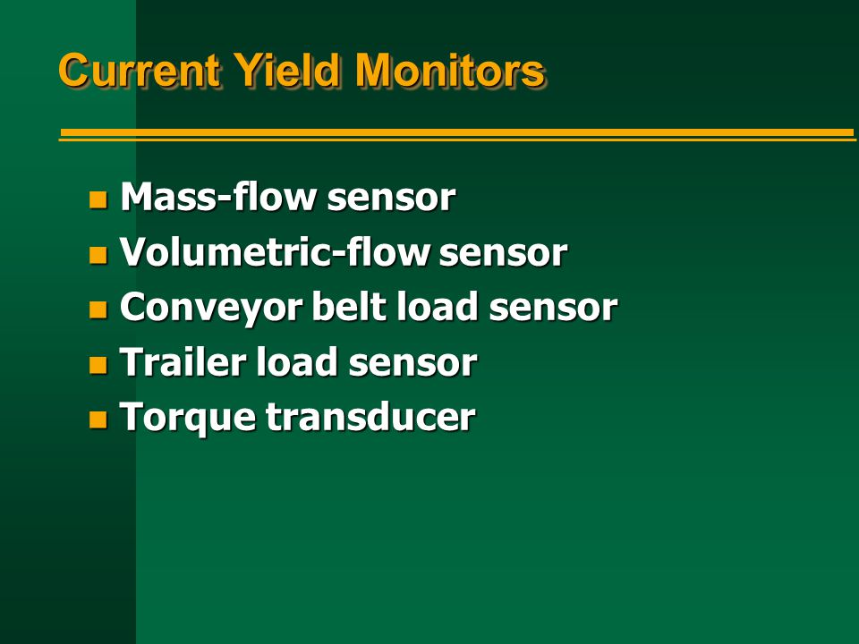 Current Yield Monitors
