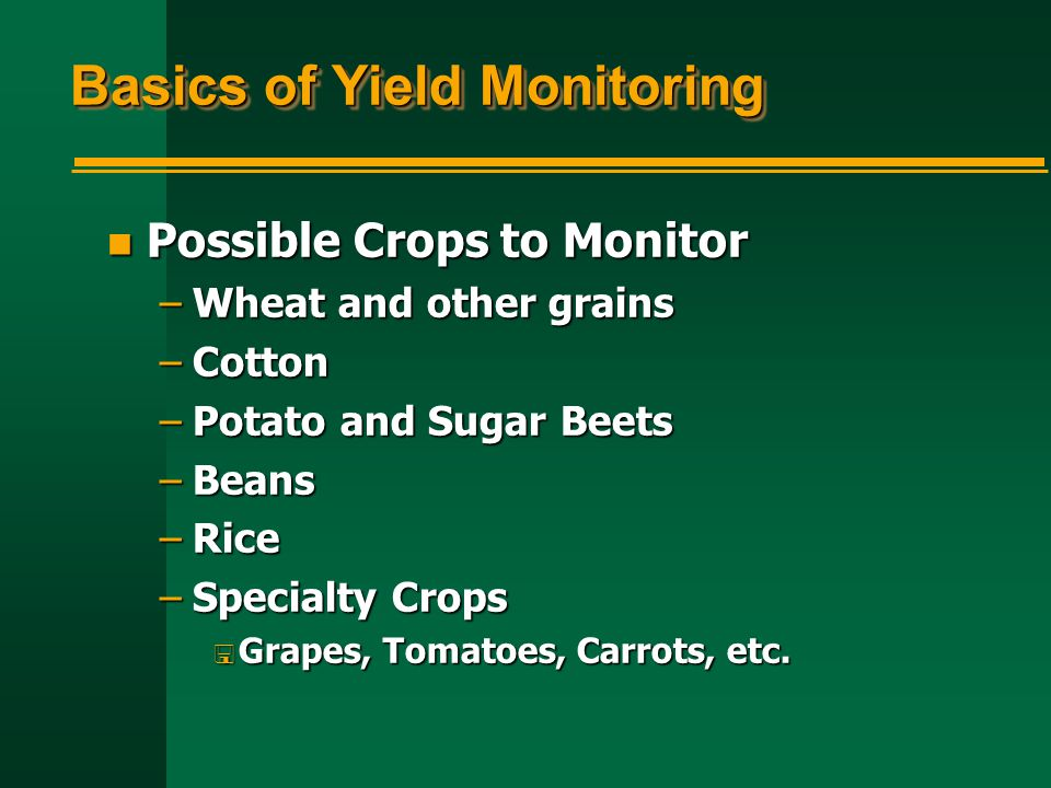 Basics of Yield Monitoring
