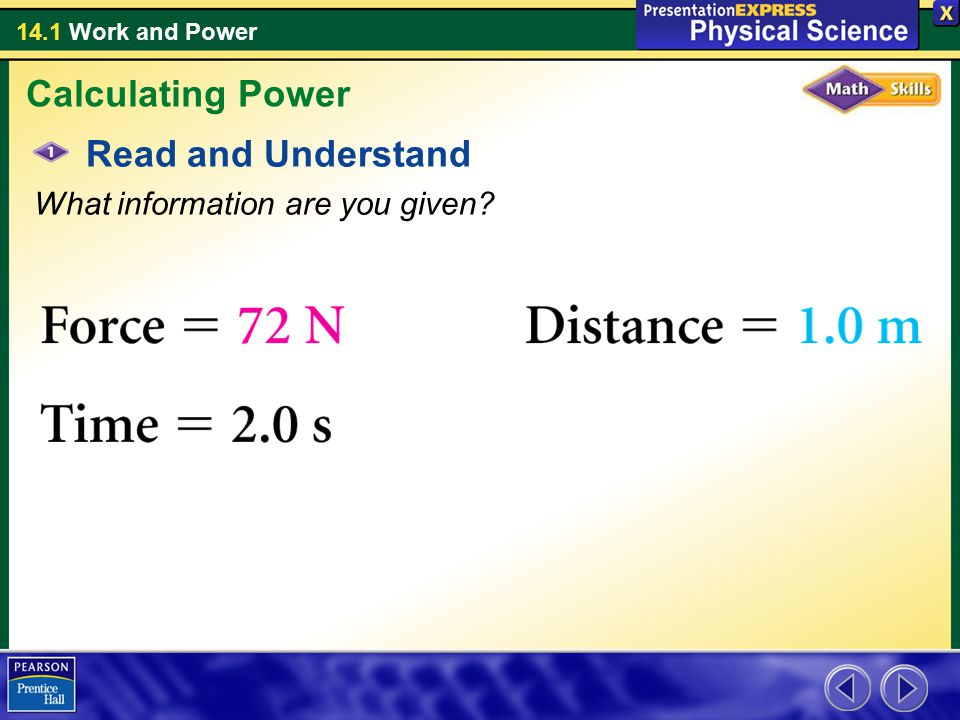 Calculating Power Read and Understand What information are you given