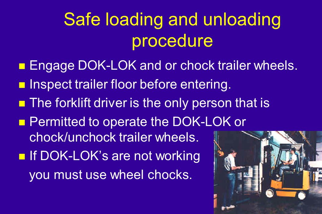 Safe loading and unloading procedure