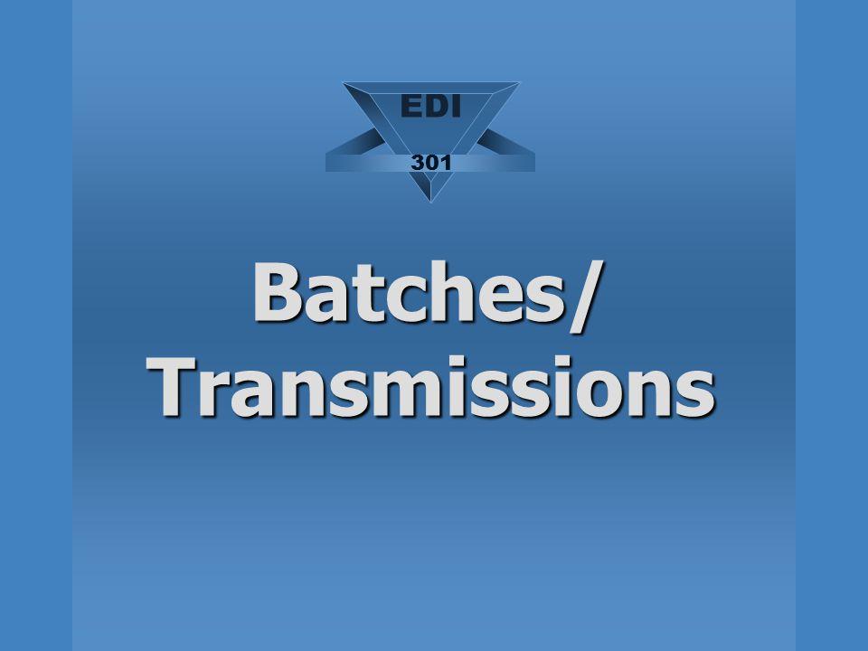 Batches/ Transmissions