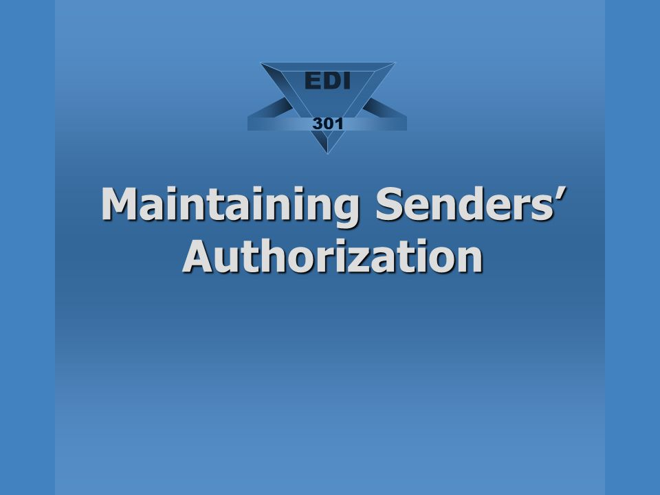 Maintaining Senders' Authorization