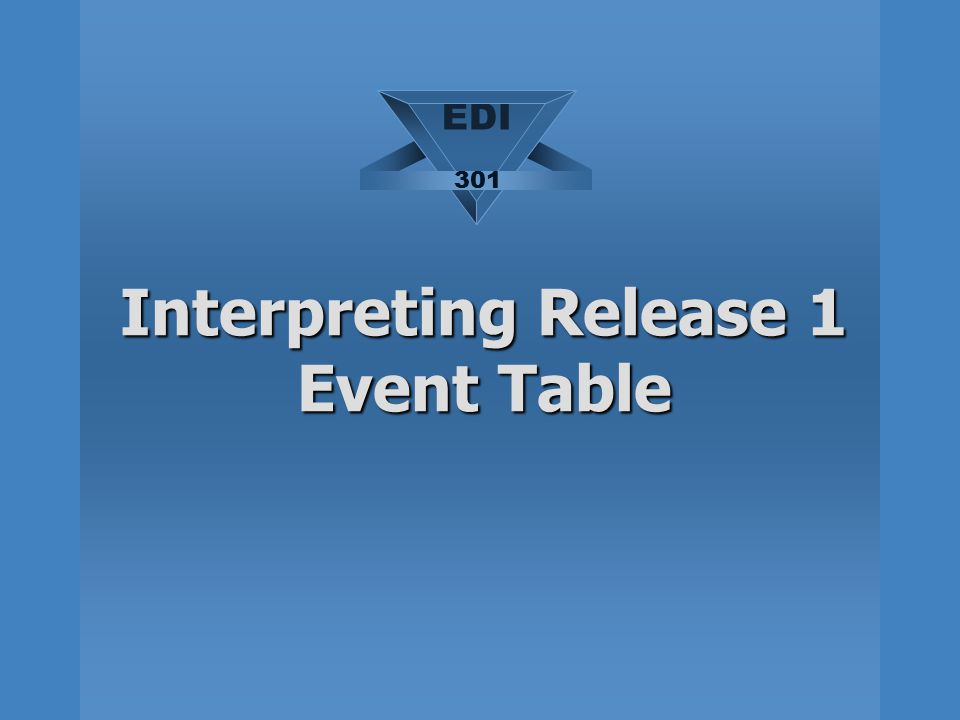 Interpreting Release 1 Event Table