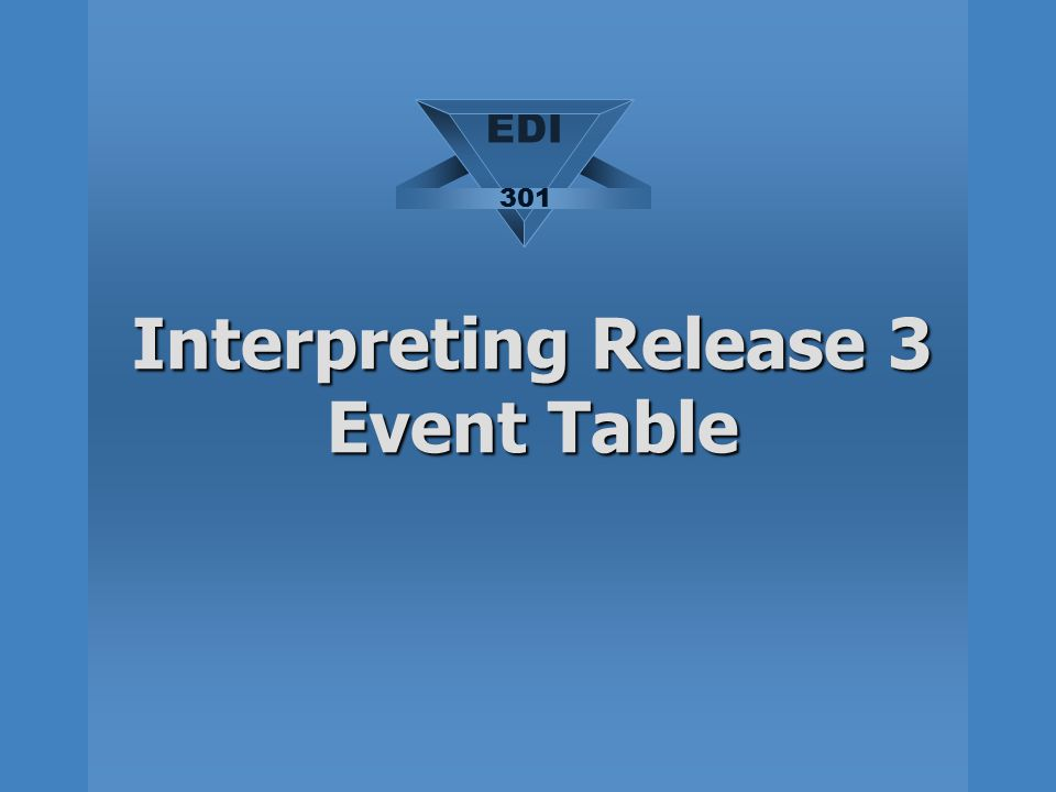 Interpreting Release 3 Event Table