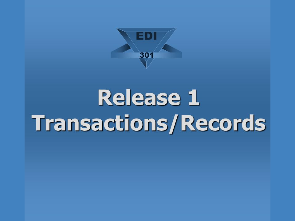 Release 1 Transactions/Records