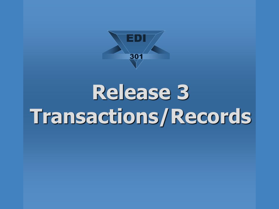 Release 3 Transactions/Records