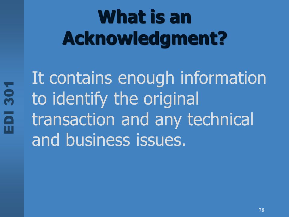 What is an Acknowledgment