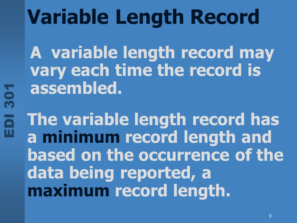 Variable Length Record