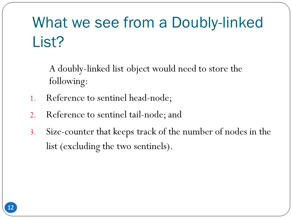What we see from a Doubly-linked List