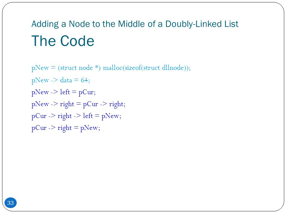 Adding a Node to the Middle of a Doubly-Linked List The Code