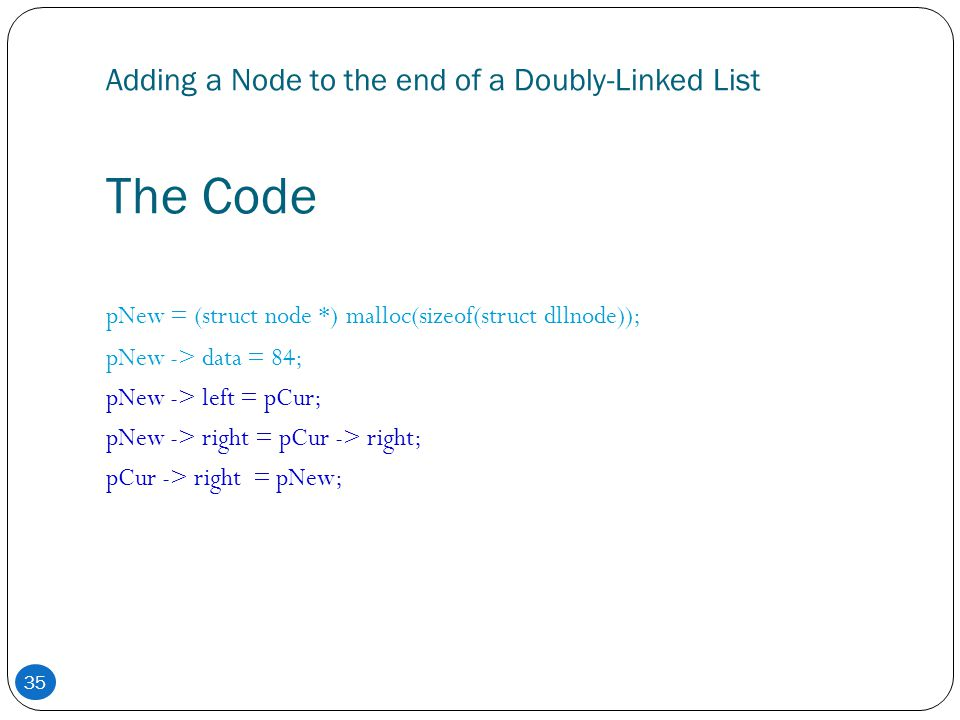 Adding a Node to the end of a Doubly-Linked List The Code