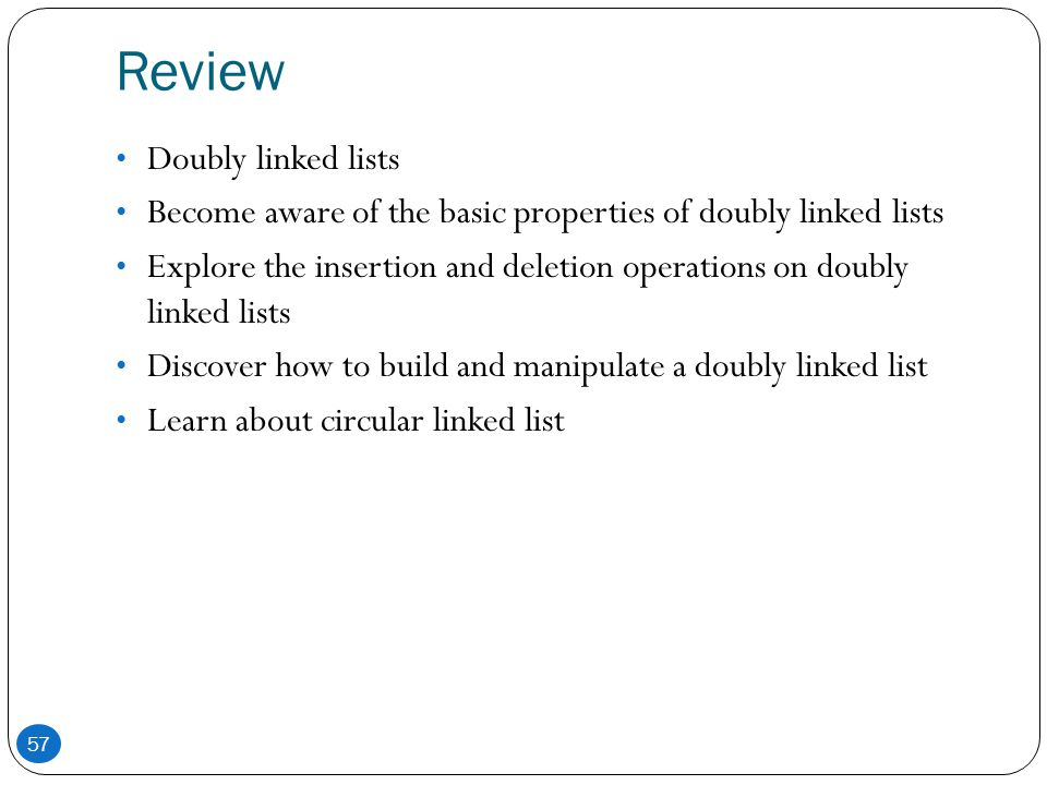 Review Doubly linked lists