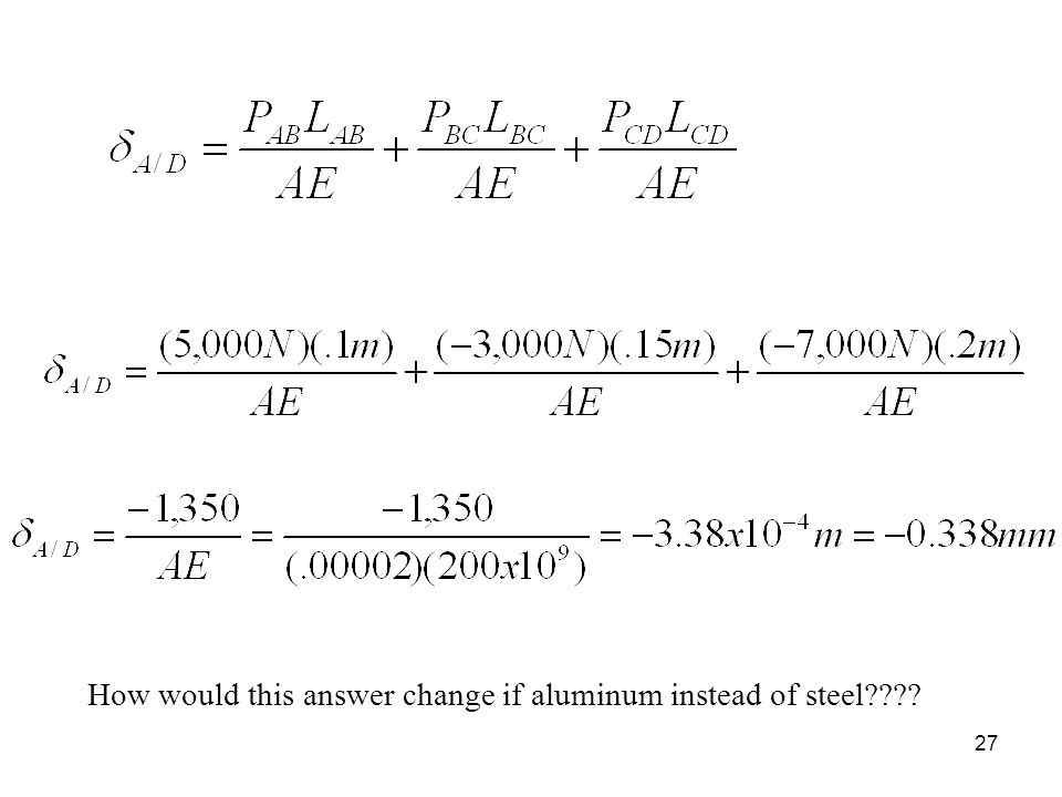 How would this answer change if aluminum instead of steel