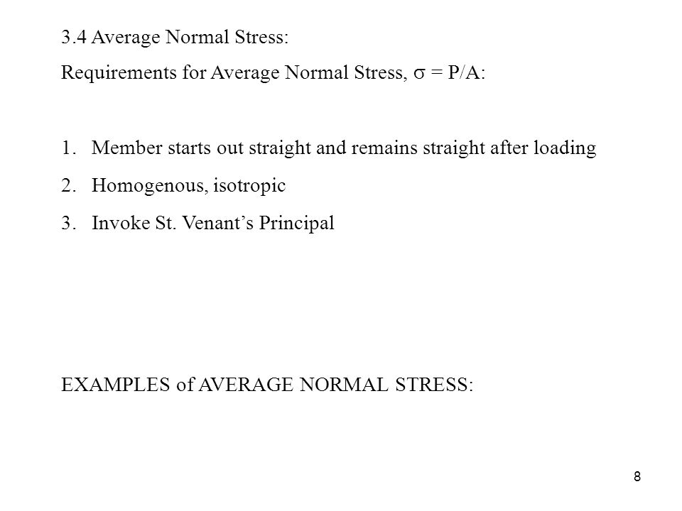 3.4 Average Normal Stress: