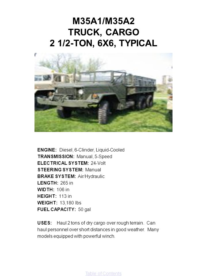 M35A1/M35A2 TRUCK, CARGO 2 1/2-TON, 6X6, TYPICAL