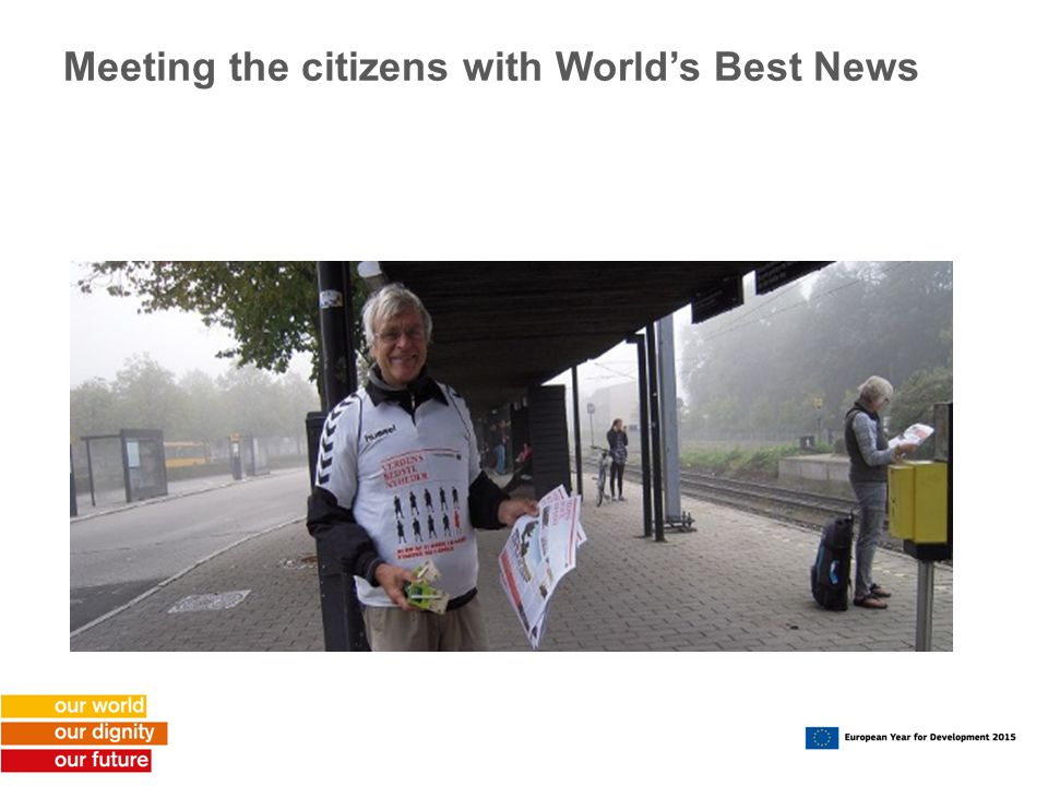 Meeting the citizens with World's Best News