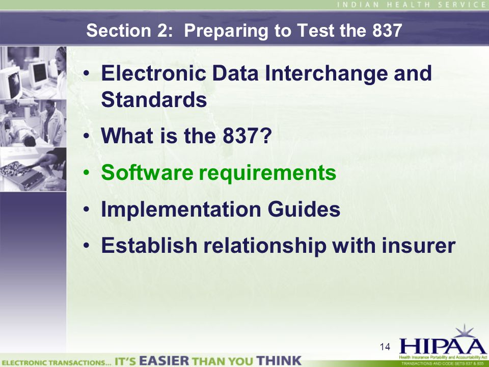 Section 2: Preparing to Test the 837