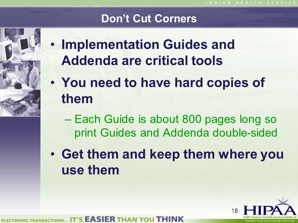 Implementation Guides and Addenda are critical tools