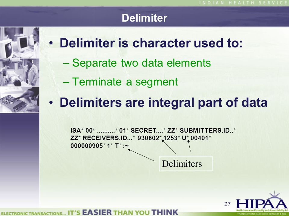 Delimiter is character used to: