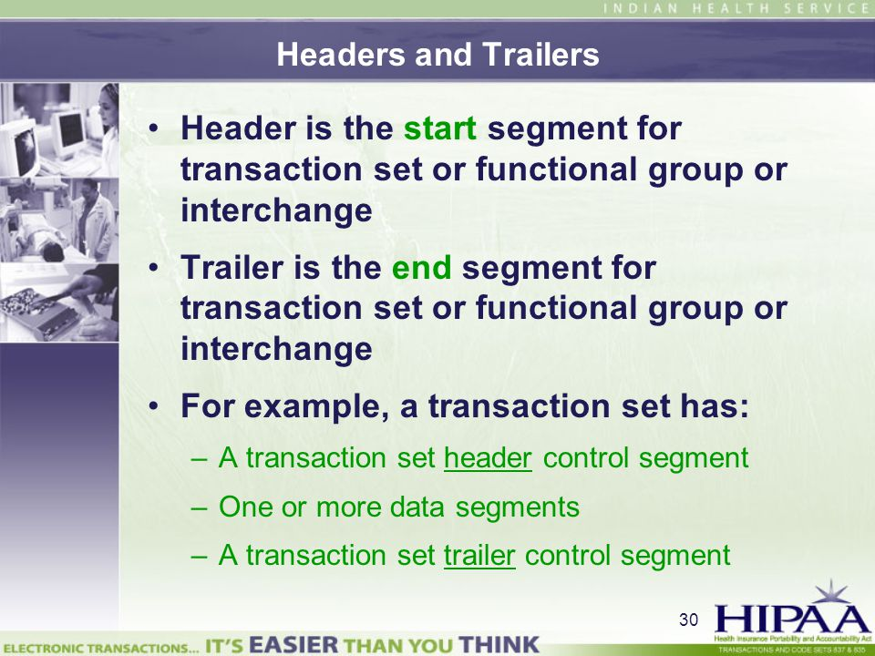 For example, a transaction set has: