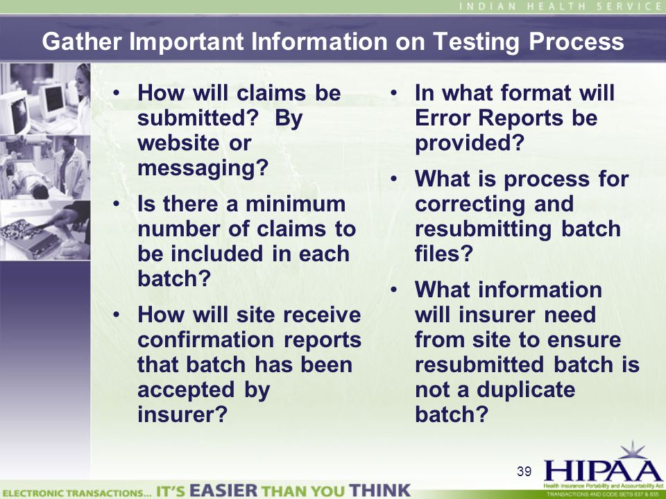 Gather Important Information on Testing Process