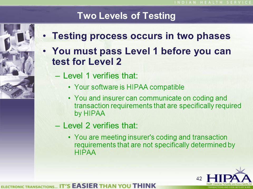 Testing process occurs in two phases
