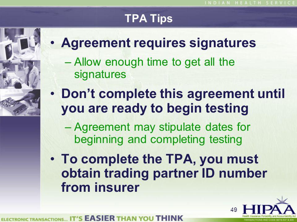 Agreement requires signatures