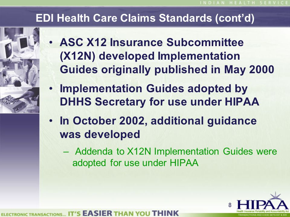 EDI Health Care Claims Standards (cont'd)