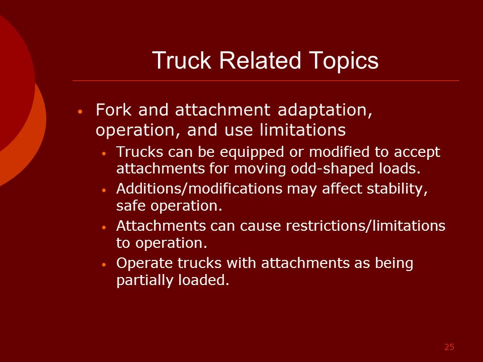 Truck Related Topics Fork and attachment adaptation, operation, and use limitations.