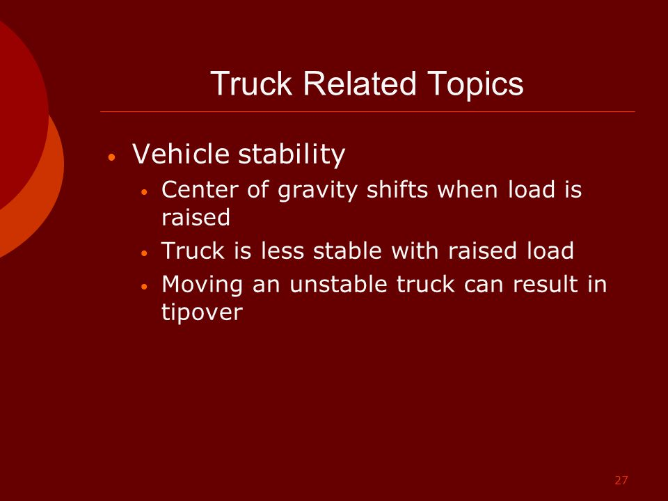 Truck Related Topics Vehicle stability