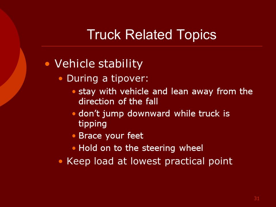 Truck Related Topics Vehicle stability During a tipover: