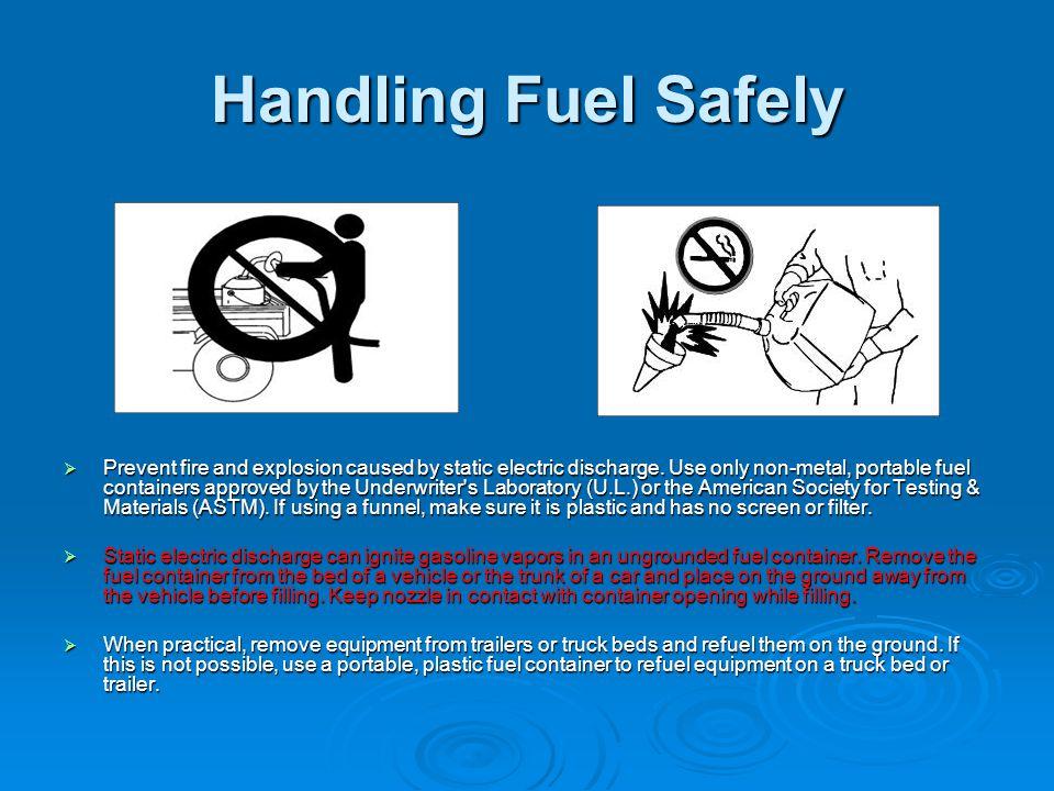 Handling Fuel Safely